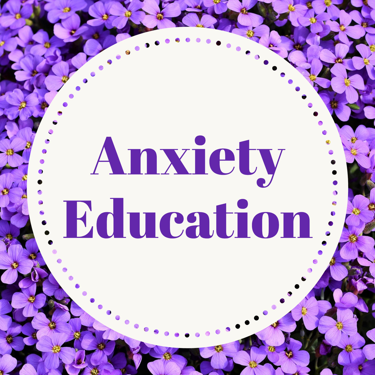 Anxiety Education